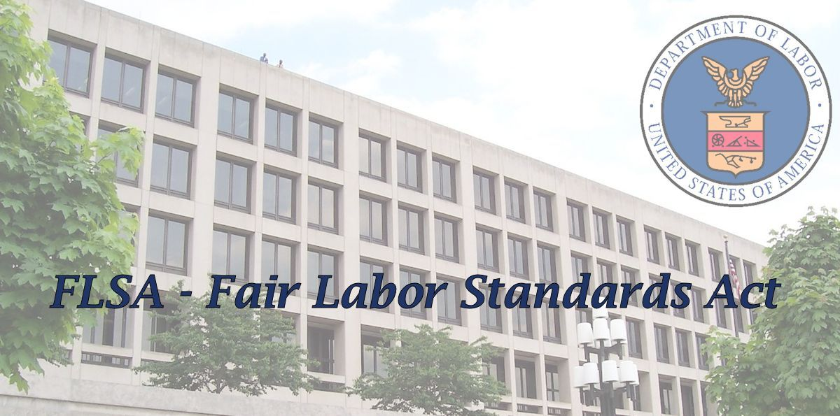 FLSA Fair Labor Standards Act